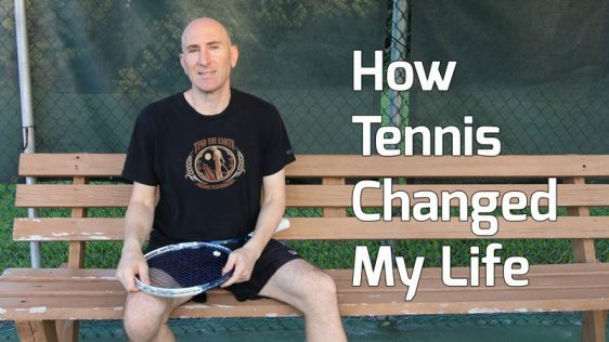 How tennis changed my life.